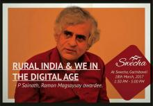 Rural India & We in the Digital Age - A talk by P Sainath